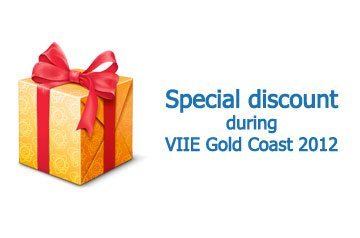 Special Discount During VIIE Gold Coast 2012